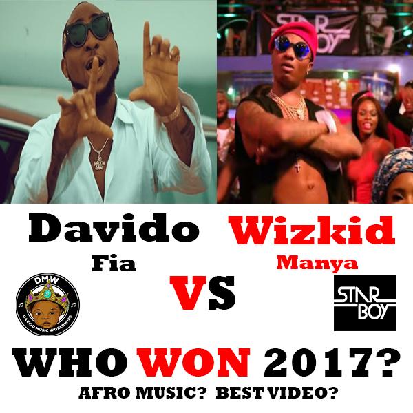 Davido Fia Vs Wizkid Manya Who Won 2017? Best Nigeria Artist 2017