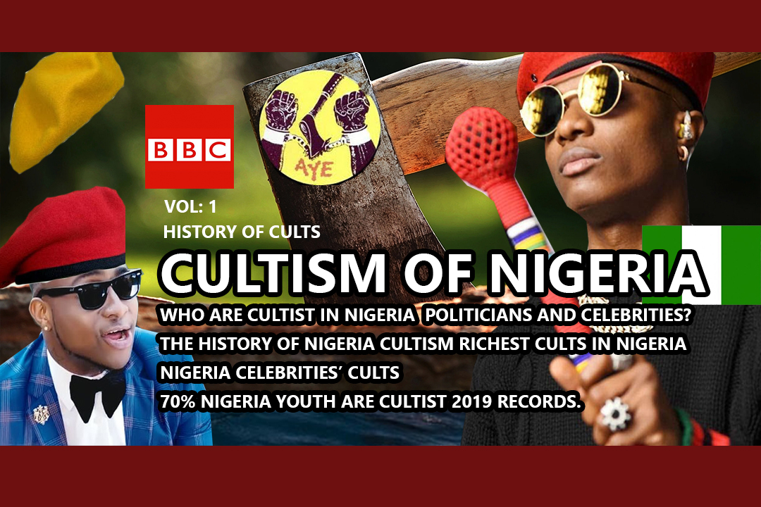 THE CULTS IN NIGERIA SOCIETY - EXPOSED NIGERIAN CELEBRITIES